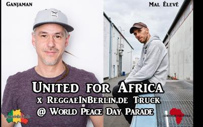 UNITED for AFRICA X ReggaeInBerlin.de TRUCK  @ World Peace Day Parade