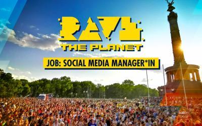Social Media & Community Manager aufgepasst: Rave The Planet sucht Verstärkung