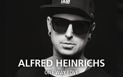 ALFRED HEINRICHS // ONE WAY LOVE