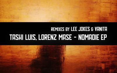Tashi Luis, Lorenz Masé -. Nomadie EP (Remixes Lee Jokes, Vanita) - Guesthouse Berlin #001